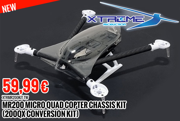 New : 59,99 € Xtreme production MR200 Micro Quad Copter Chassis Kit (200QX conversion kit)