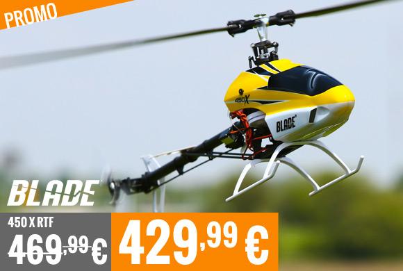 Promo : Blade 450 X RTF 469,99 € > 429,99 €