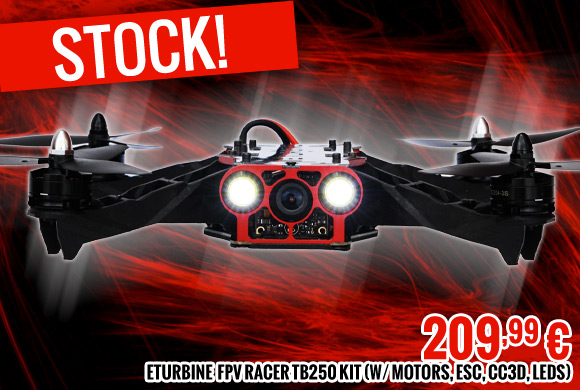 Stock. FPV racer TB250 kit (w/ motors, esc, CC3D, Leds) 209,99 €