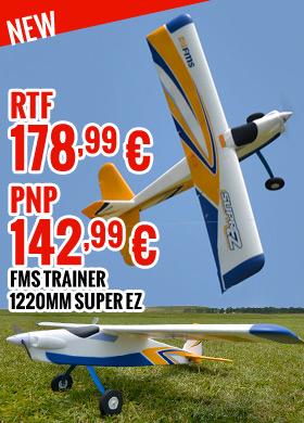 FMS Trainer 1220mm Super EZ RTF 178,99 € - PNP 142,99 €