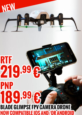 Blade Glimpse FPV Camera Drone RTF 219,99 € - BNF 189,99 € Now compatible iOS and/or Android smart-device