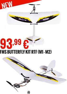 New : Butterfly kit RTF (Mode 1 - Mode 2) FMS077-M1, FMS077-M2 93,99 €