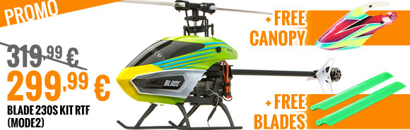Blade 230s Kit RTF (mode2) 319,99 € > 299,99 € + free Canopy + free blades