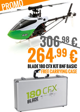 Promo : Blade 180 CFX kit BNF Basic + Carrying case 306,98 > 264,99 €