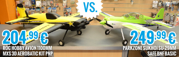 ROC016 Roc hobby 1100mm MXS 3D Aerobatic kit PNP 204,99 € vs. PKZ8050 Parkzone Sukhoi SU-29MM Safe BNF Basic 249,99 €