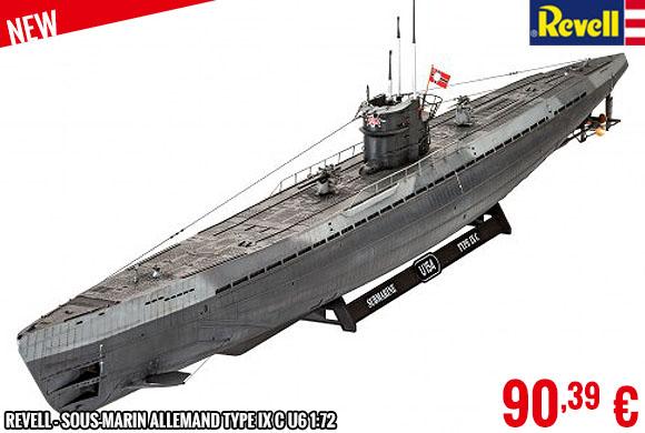 Soon - Revell - Sous-marin allemand Type IX C U6 1:72
