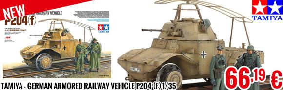 New - Tamiya - German Armored Railway Vehicle P204 (f) 1/35