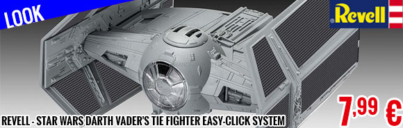 Look - Revell - Star Wars Darth Vader's Tie Fighter Easy-click system