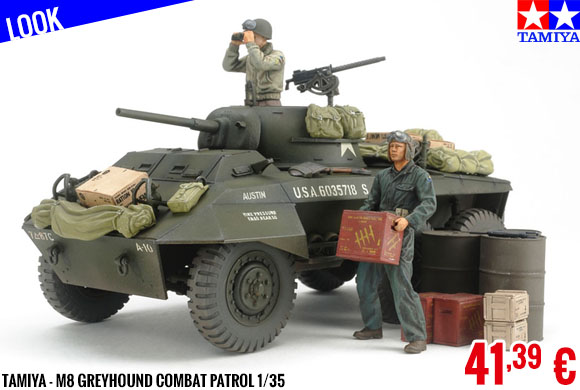Look - Tamiya - M8 Greyhound Combat Patrol 1/35