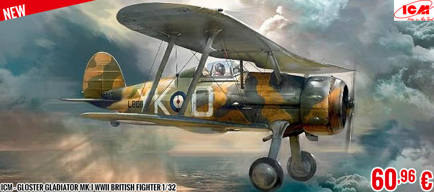 New - ICM - Gloster Gladiator Mk.I WWII British Fighter 1/32