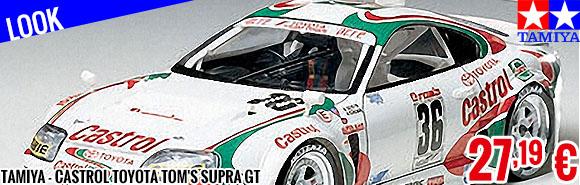 Look - Tamiya - Castrol Toyota Tom's Supra GT