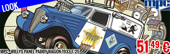 Look - MPC - Willys Panel Paddy Wagon 1933 1/25