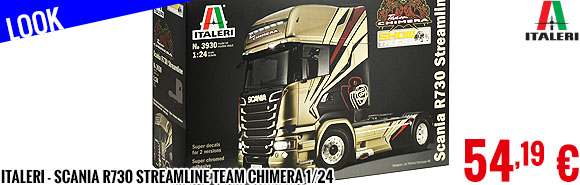 Look - Italeri - Scania R730 Streamline Team Chimera 1/24