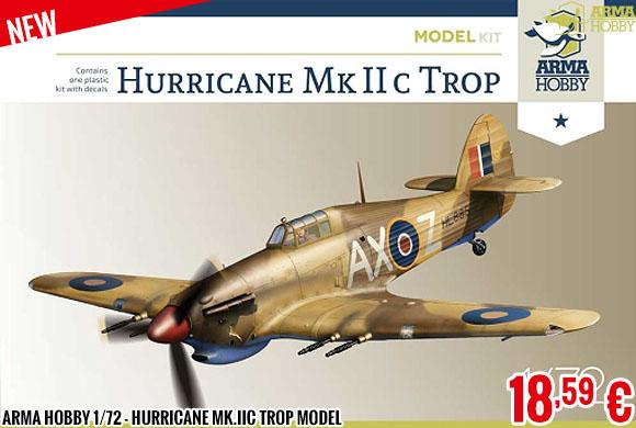 New - Arma Hobby 1/72 - Hurricane Mk.IIc trop Model