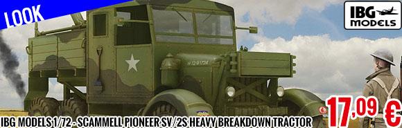 Look - IBG Models 1/72 - Scammell Pioneer SV/2S Heavy Breakdown Tractor