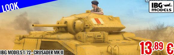 Look - IBG Models 1/72 - Crusader Mk.II