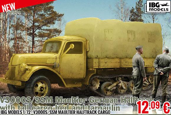 New - IBG Models 1/72 - V3000S/SSM Maultier Halftrack Cargo