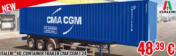 New - Italeri - 40' Container Trailer CMA CGM 1:24
