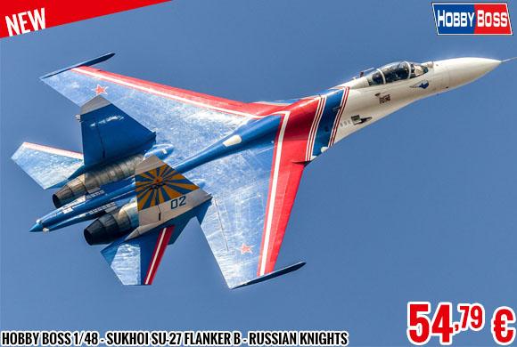 New - Hobby Boss 1/48 - Sukhoi Su-27 Flanker B - Russian Knights