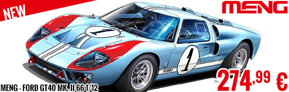 New - Meng - Ford GT40 Mk. II 66 1/12