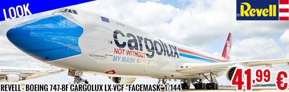 Look - Revell - Boeing 747-8F Cargolux LX-VCF