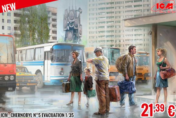 New - ICM - Chernobyl n°5 Evacuation 1/35