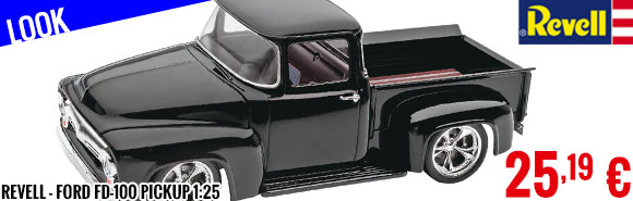 Look - Revell - Ford FD-100 Pickup 1:25