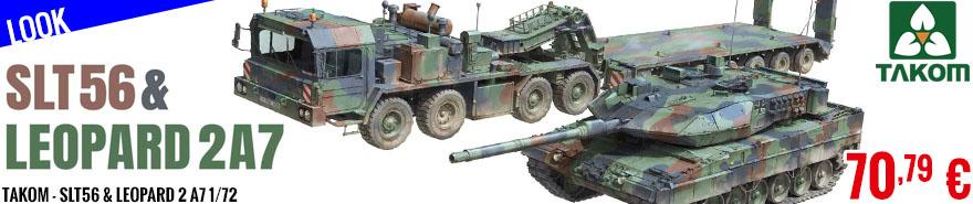 Look - Takom - SLT56 & Leopard 2 A7 1/72