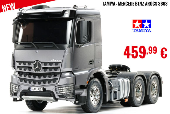 New - Tamiya - Mercede Benz Arocs 3663
