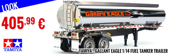 Look - Tamiya - Gallant Eagle 1/14 Fuel Tanker Trailer