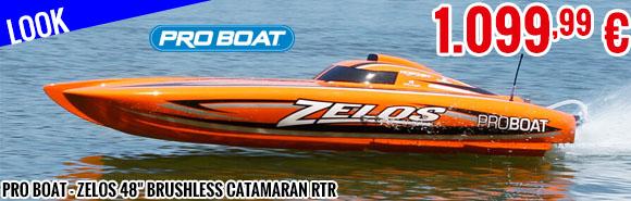 Look - Pro Boat - Zelos 48