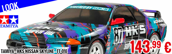 Look - Tamiya - HKS Nissan Skyline - TT-01E