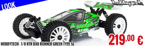 Look - Hobbytech - 1/8 RTR BX8 Runner Green type SL