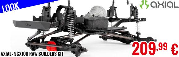 Look - Axial - SCX10II Raw Builders Kit