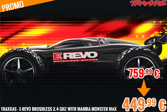 Promo - Traxxas - E-Revo Brushless 2.4 GHz with Mamba Monster Max