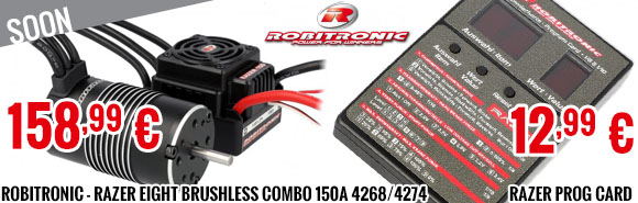 Soon - Robitronic - Razer eight Brushless Combo 150A 4268/4274