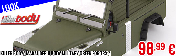 Look - Killer Body - Marauder II Body Military Green for TRX-4