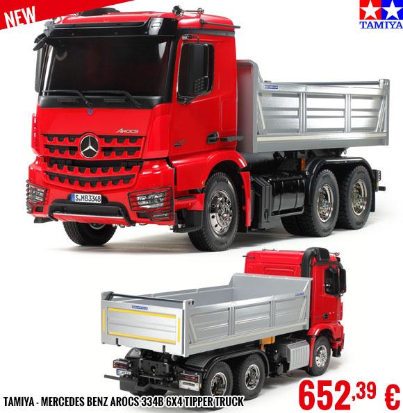 New - Tamiya - Mercedes Benz Arocs 334B 6x4 Tipper Truck