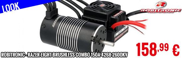 Look - Robitronic - Razer eight Brushless Combo 150A 4268 2600kV