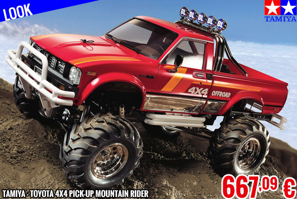 Look - Tamiya - Toyota 4x4 Pick-Up Mountain Rider