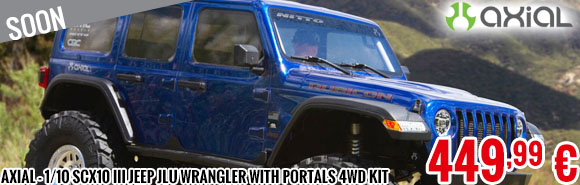 Soon - Axial - 1/10 SCX10 III Jeep JLU Wrangler with Portals 4WD Kit