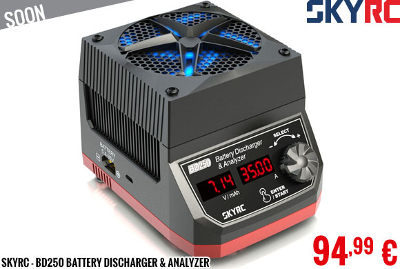 Soon - SkyRC - BD250 Battery Discharger & Analyzer
