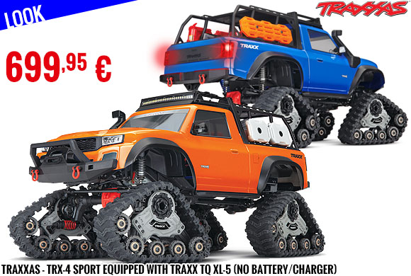 Look - Traxxas - TRX-4 Sport equipped with TRAXX TQ XL-5 (No battery/charger)