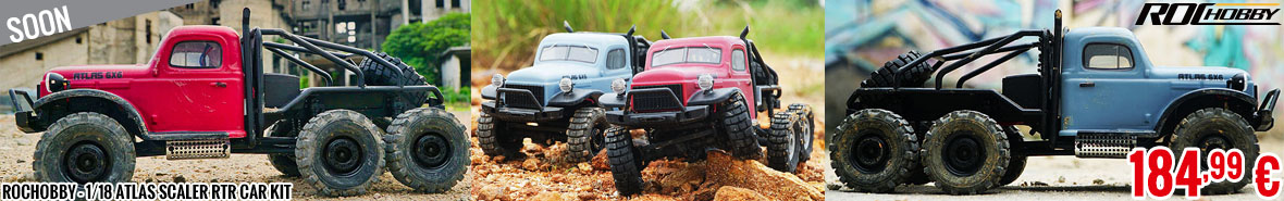 Soon - RocHobby - 1/18 Atlas scaler RTR car kit