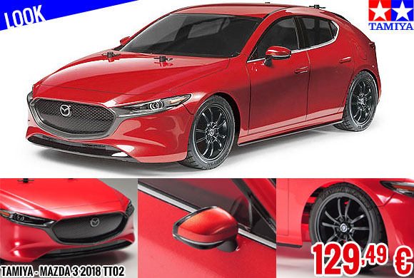 Look - Tamiya - Mazda 3 2018 TT02