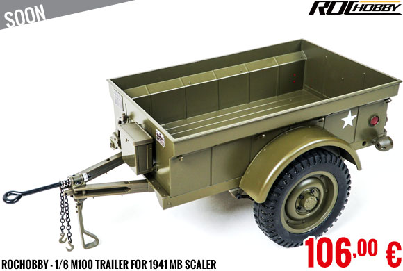 Soon - RocHobby - 1/6 M100 Trailer for 1941 MB Scaler