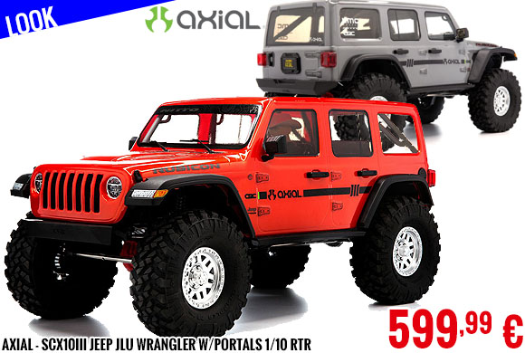 Look - Axial - SCX10III Jeep JLU Wrangler w/Portals 1/10 RTR