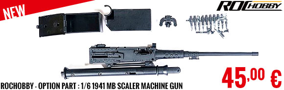 New - RocHobby - Option Part : 1/6 1941 MB Scaler Machine Gun