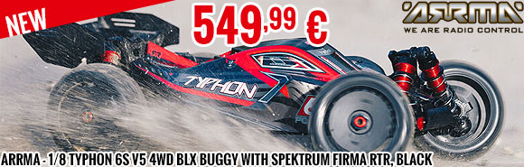 New - Arrma - 1/8 TYPHON 6S V5 4WD BLX Buggy with Spektrum Firma RTR, Black