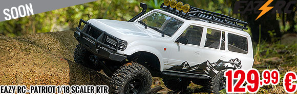 Soon - Eazy RC - Patriot 1/18 Scaler RTR